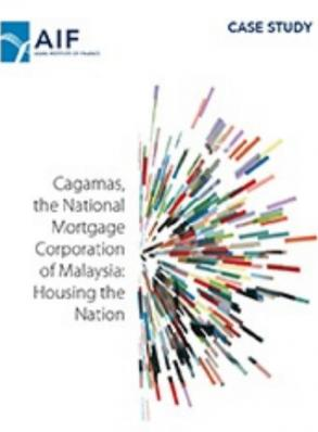 AIF Case Study: Cagamas, The National Mortgage Corporation of Malaysia: Housing the Nation